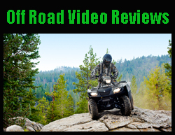 Off Road Video Reviews