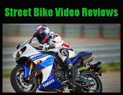 Street Bike Video Reviews
